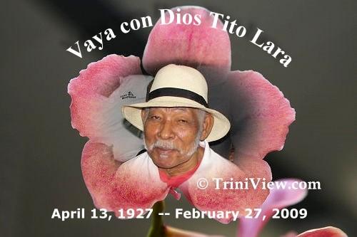 Tito Lara (April 13th, 1927 - February 27th, 2009)