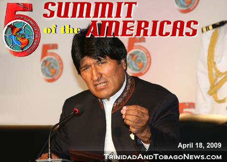 Bolivian President Evo Morales at the 5th Summit of the Americas in Port of Spain, Trinidad and Tobago